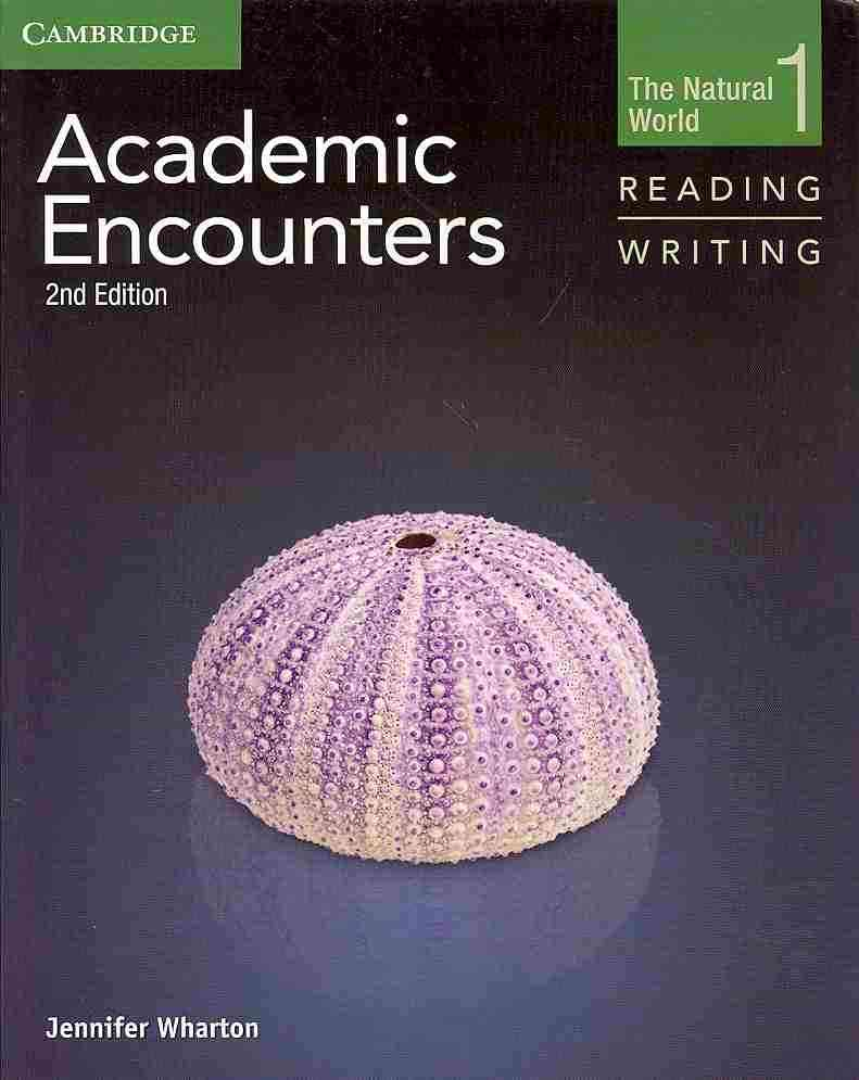 Academic Encounters Level 1 Student's Book Reading and Writing By Wharton, Jennifer/ Seal, Bernard (EDT)